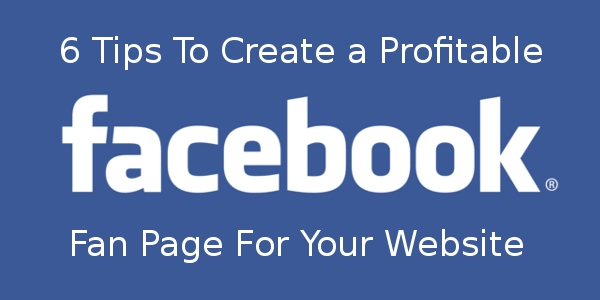 How To Make A Facebook Fan Page