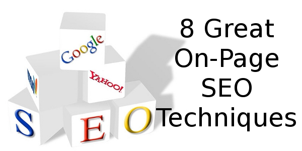 8 Great On-Page SEO Techniques | Online Income Teacher