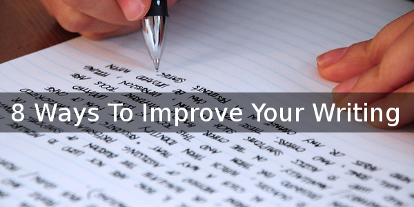 8 Ways To Improve Your Writing Thumbnail