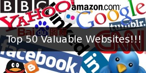 Top 50 Valued Websites!!!