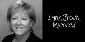 Lynn Brown Interview