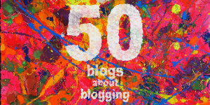 Blogs about Blogging