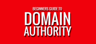 Beginners Guide To Domain Authority